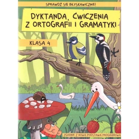 Dyktanda, ćwiczenia z ortografii i gramatyki KL.4