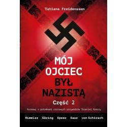 Mój ojciec był nazistą. Część 2