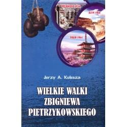 Wielkie walki Zbigniewa Pietrzykowskiego