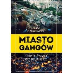 Miasto gangów