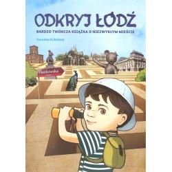 Odkryj Łódź