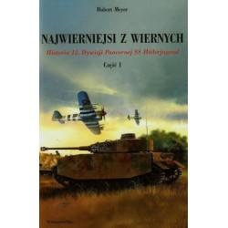 Najwierniejsi z wiernych Historia 12. Dywizji Pancernej SS Hitlerjugend Część 1