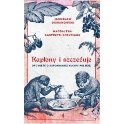 Kapłony i szczeżuje Wyd. 2