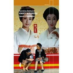 Kwiaty w pudełku Japonia w oczach kobiet Wyd.2