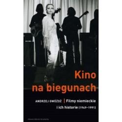 Kino na biegunach Filmy niemieckie i ich historie 1949-1991