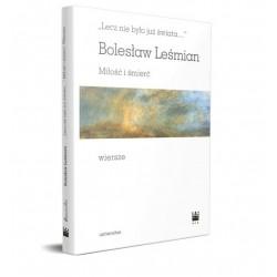 Bolesław Leśmian Miłość i śmierć