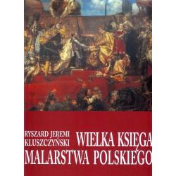 Wielka księga malarstwa polskiego