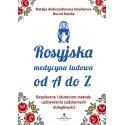 Rosyjska medycyna ludowa od A do Z
