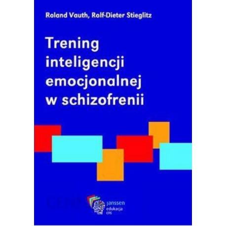 Trening inteligencji emocjonalnej w schizofrenii