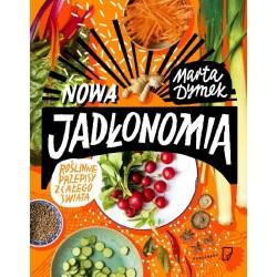 Nowa jadłonomia Roślinne przepisy w całego świata