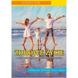 Zdrowe życie  - odżywianie, aktywność dla wszystkich Wyd. 2