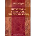 Metateoria pedagogiki chrześcijańskiej