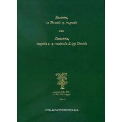 Susanna, ex Danielis 13. tragoedia. Zuzanna, tragedia z 13 rozdziału Księgi Daniela