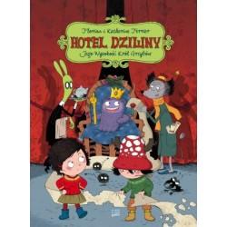 Hotel Dziwny tom 3. Jego Wysokość Król Grzybów