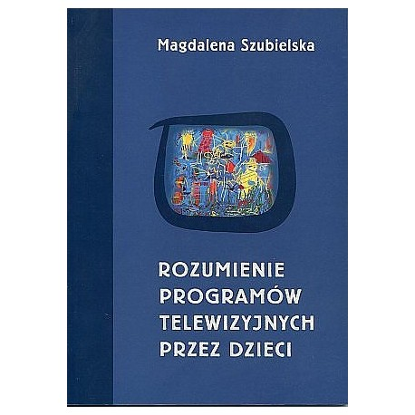 Rozumienie programów telewizyjnych przez dzieci
