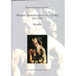 Religia i Kościół katolicki w ZSRR 1917-1991 Kronika