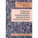 Wybrane kierunki współczesnej profilaktyki i resocjalizacji