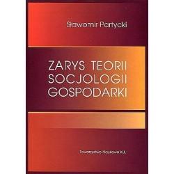 Zarys teorii socjologii gospodarki