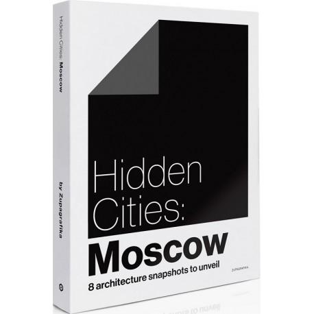 Hidden Cities Moscow