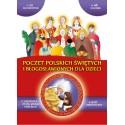 Poczet polskich świętych i błogosławionych dla dzieci