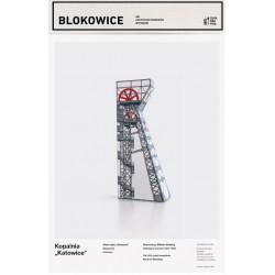 "BLOKOWICE: Kopalnia ""Katowice"""