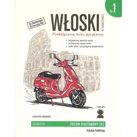 Włoski w tłumaczeniach. Gramatyka 1 Wyd. 2