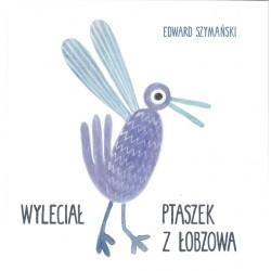 Wyleciał ptaszek z Łobzowa