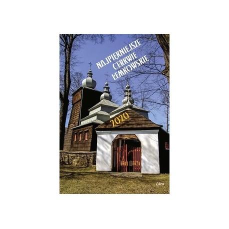 Kalendarz  2020 Najpiękniejsze cerkwie łemkowskie