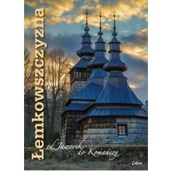 Łemkowszczyzna od Jaworek do Komańczy (okładka cerkiew)