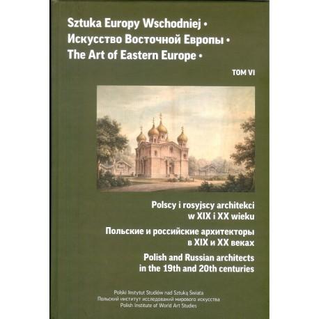 Sztuka Europy Wschodniej Tom 6