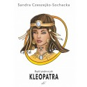 Bądź piękna jak Kleopatra
