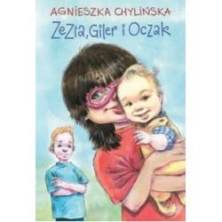 Zezia, Giler i Oczak