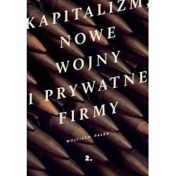 Kapitalizm, nowe wojny i prywatne firmy