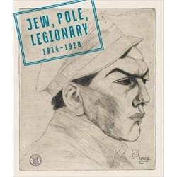 Jew, Pole, Legionary 1914 -1920