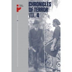 Chronicles of Terror. VOL. 4 German atrocities in Śródmieście during the Warsaw Uprising