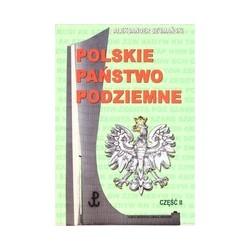Polskie Państwo Podziemne Część II
