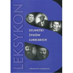 Sylwetki Żydów lubelskich. Leksykon