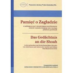 Pamięć o Zagładzie / Das Gedachtnis an die Shoah