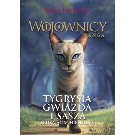 Wojownicy manga Tygrysia Gwiazda i Sasza. Szukając schronienia.
