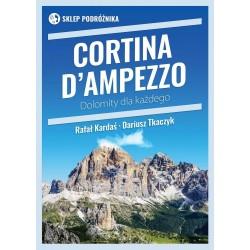 Cortina d'Ampezzo. Dolomity dla każdego