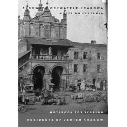 Żydowscy obywatele Krakowa. Notes do czytania.
