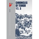 Chronicles of Terror. Vol. 5. Auschwitz-Birkenau Life in the factory of death