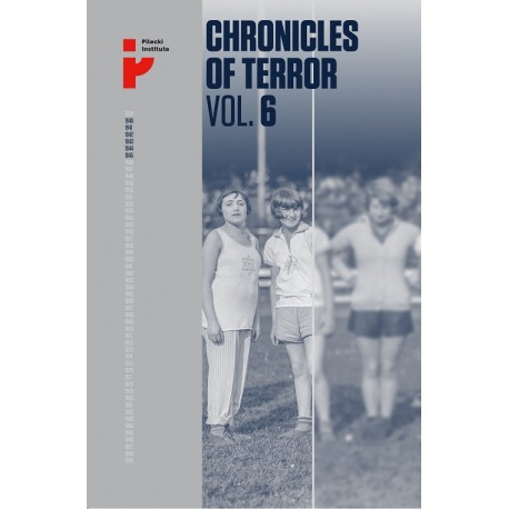 Chronicles of Terror. Vol. 6. Auschwitz-Birkenau The fate of womenand children
