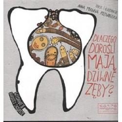 Dlaczego dorośli mają dziwne zęby? NW