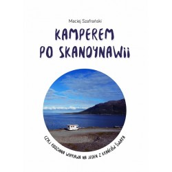 Kamperem po Skandynawii czyli rodzinna wyprawa na jeden z krańców świata
