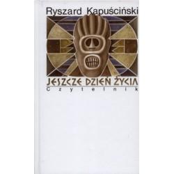 Jeszcze dzień życia Wyd. XII