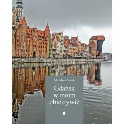 Gdańsk w moim obiektywie wyd.2