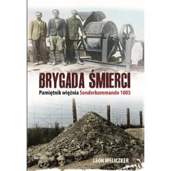 Brygada śmierci. Pamiętnik więźnia Sonderkommando 1005