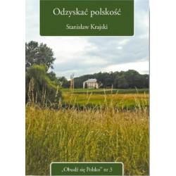 Odzyskać polskość
