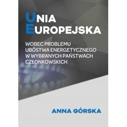 Unia Europejska wobec problemu ubóstwa energetycznego w wybranych państwach członkowskich